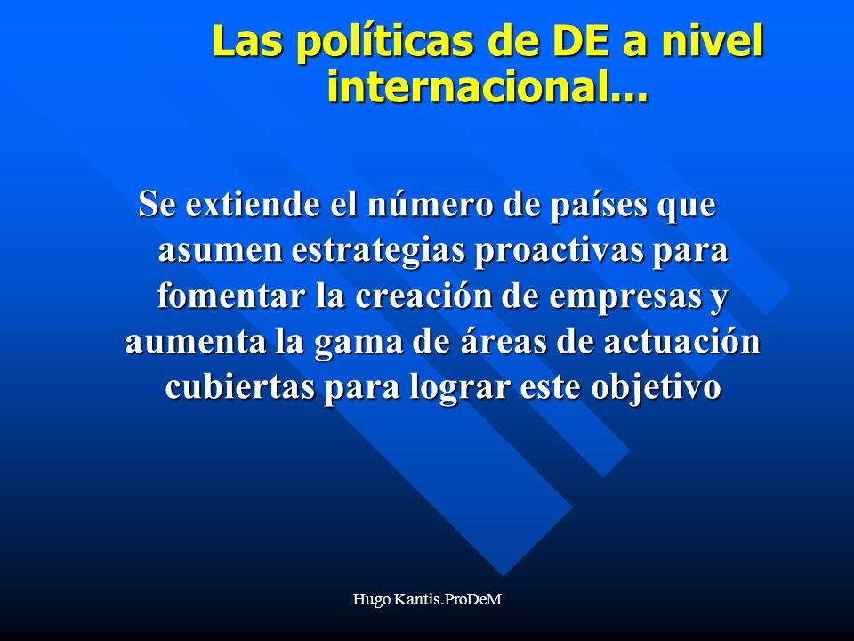 Las políticas de DE a nivel internacional...
