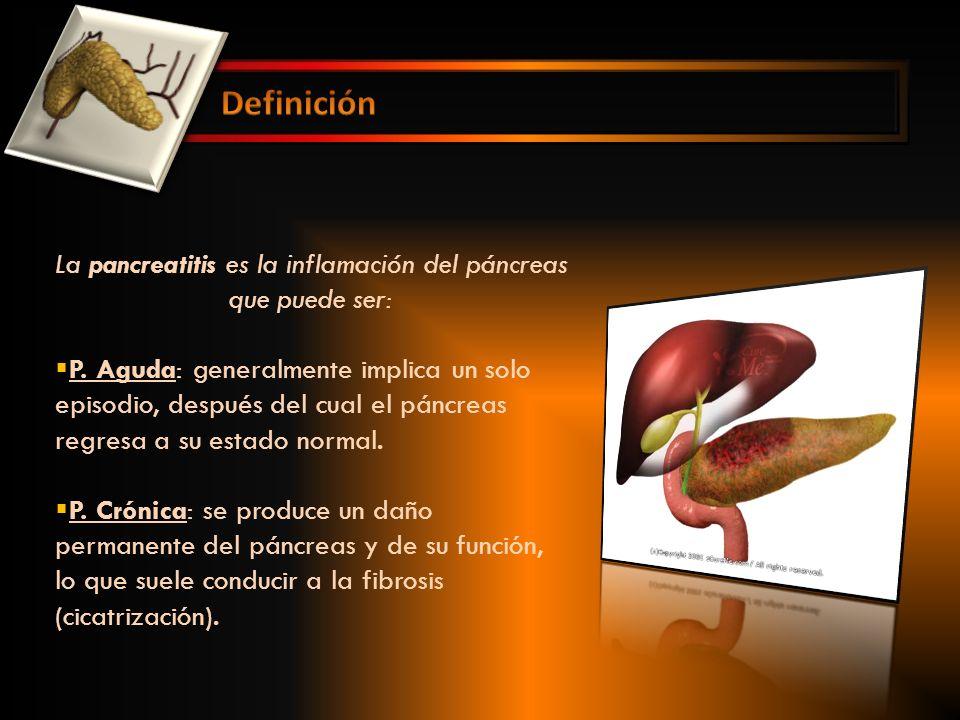 La pancreatitis es la inflamación del páncreas que puede ser:
