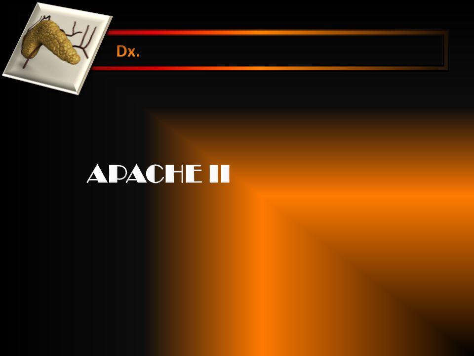 Dx. APACHE II
