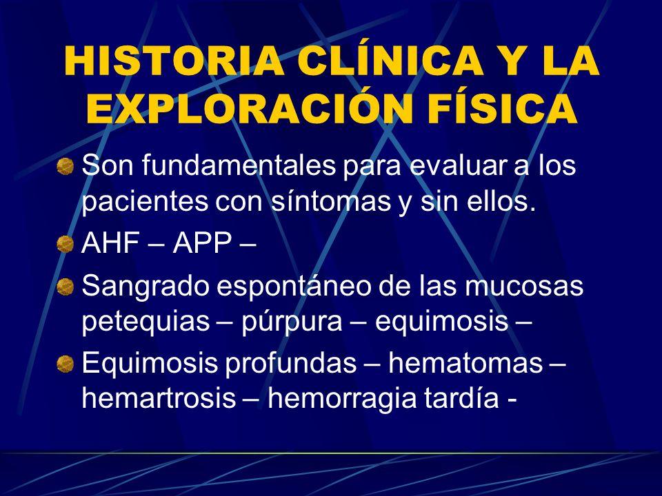 HISTORIA CLÍNICA Y LA EXPLORACIÓN FÍSICA