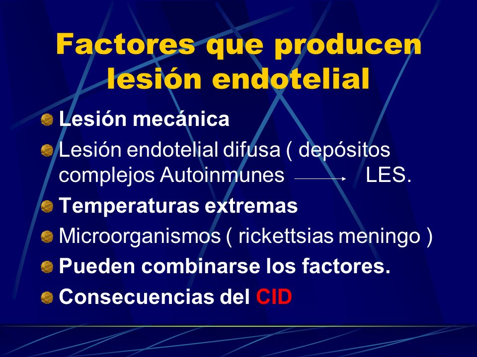 Factores que producen lesión endotelial