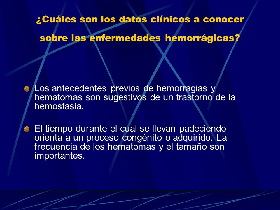¿Cuáles son los datos clínicos a conocer sobre las enfermedades hemorrágicas
