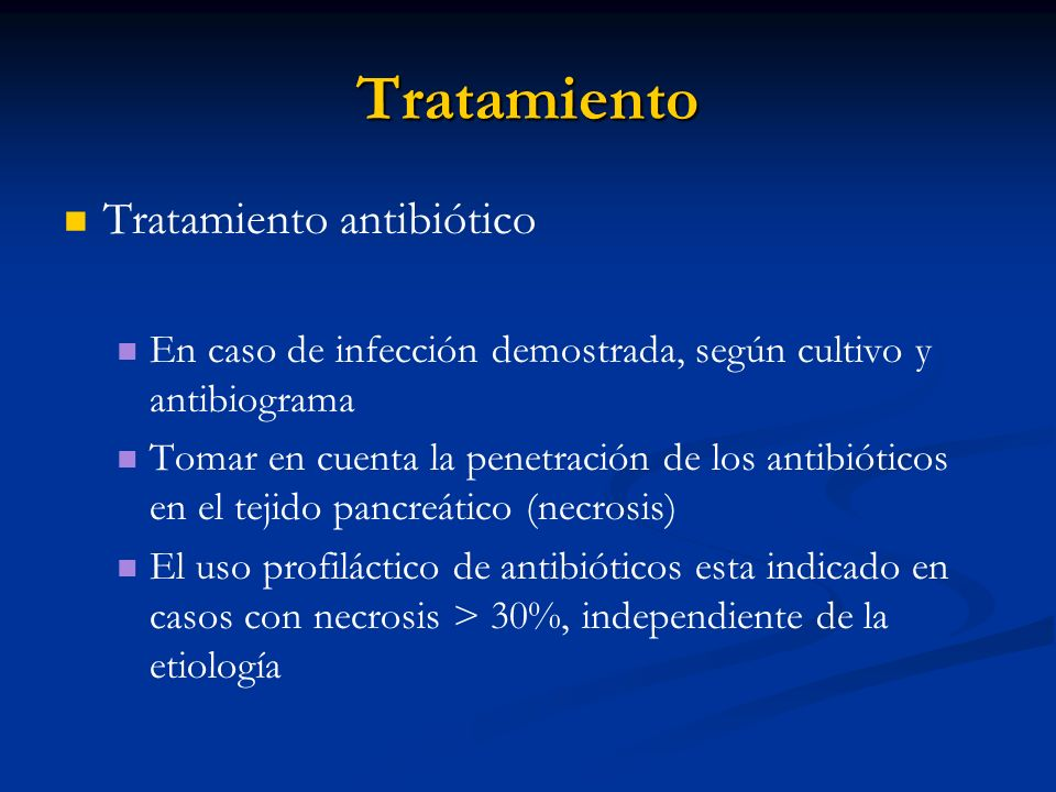Tratamiento Tratamiento antibiótico