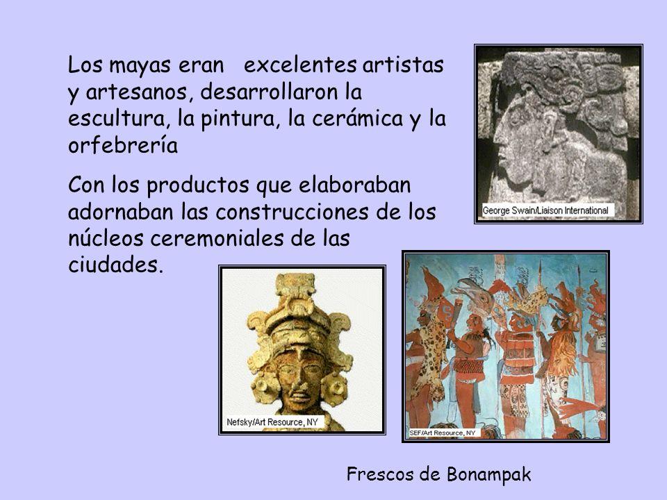 Los mayas eran excelentes artistas y artesanos, desarrollaron la escultura, la pintura, la cerámica y la orfebrería