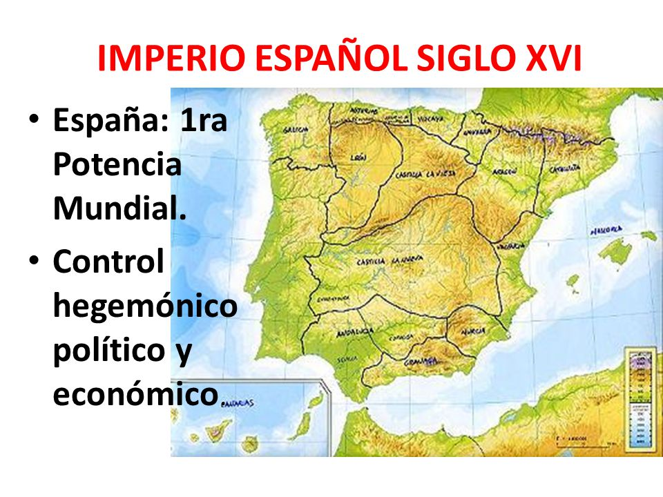 IMPERIO ESPAÑOL SIGLO XVI