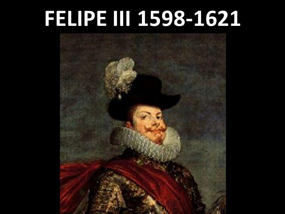 FELIPE III 1598-1621