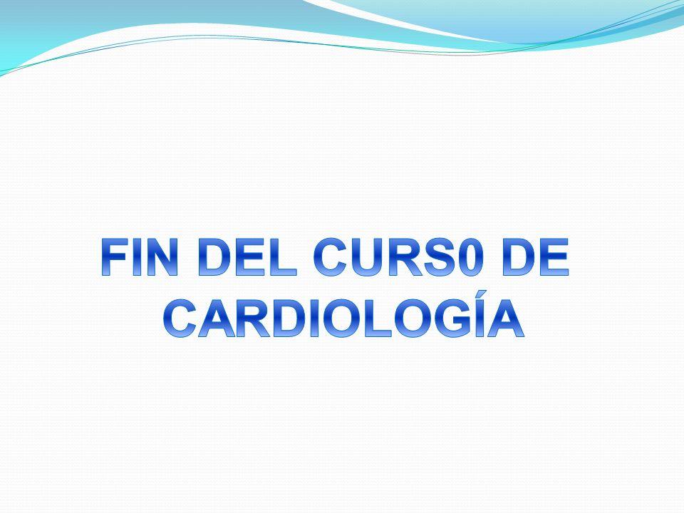 FIN DEL CURS0 DE CARDIOLOGÍA