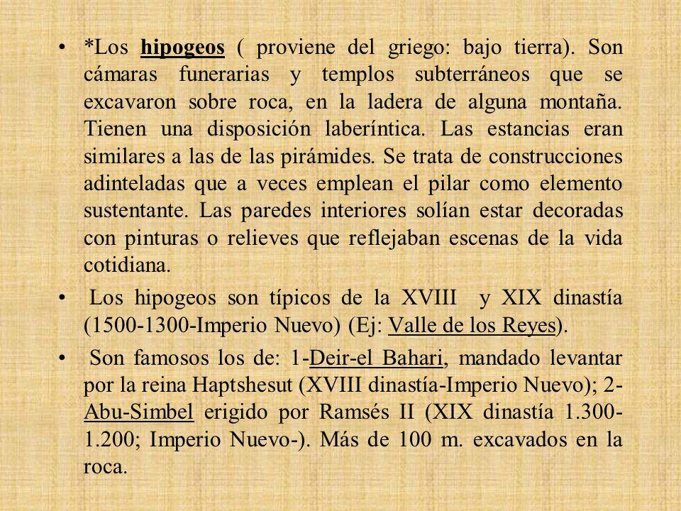 Los hipogeos ( proviene del griego: bajo tierra)