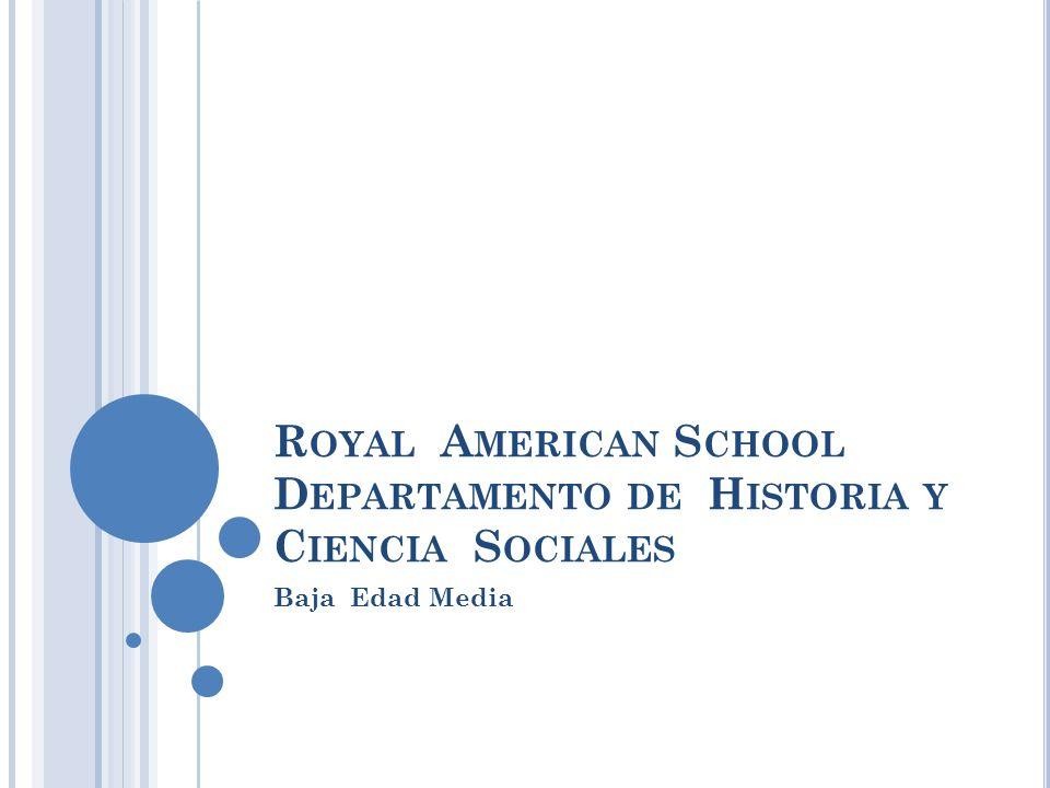 Royal American School Departamento de Historia y Ciencia Sociales