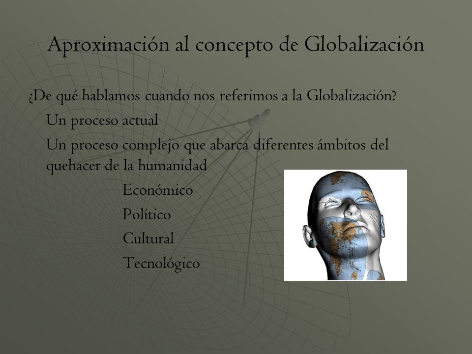 Aproximación al concepto de Globalización