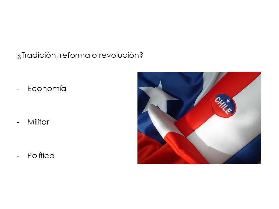 ¿Tradición, reforma o revolución