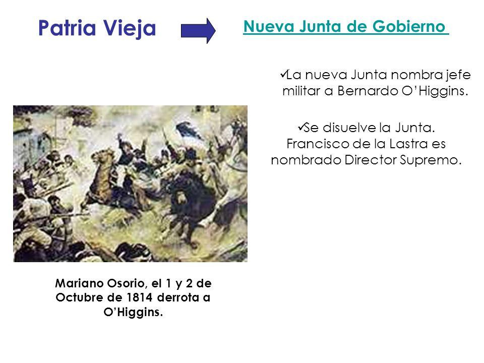 Mariano Osorio, el 1 y 2 de Octubre de 1814 derrota a O'Higgins.