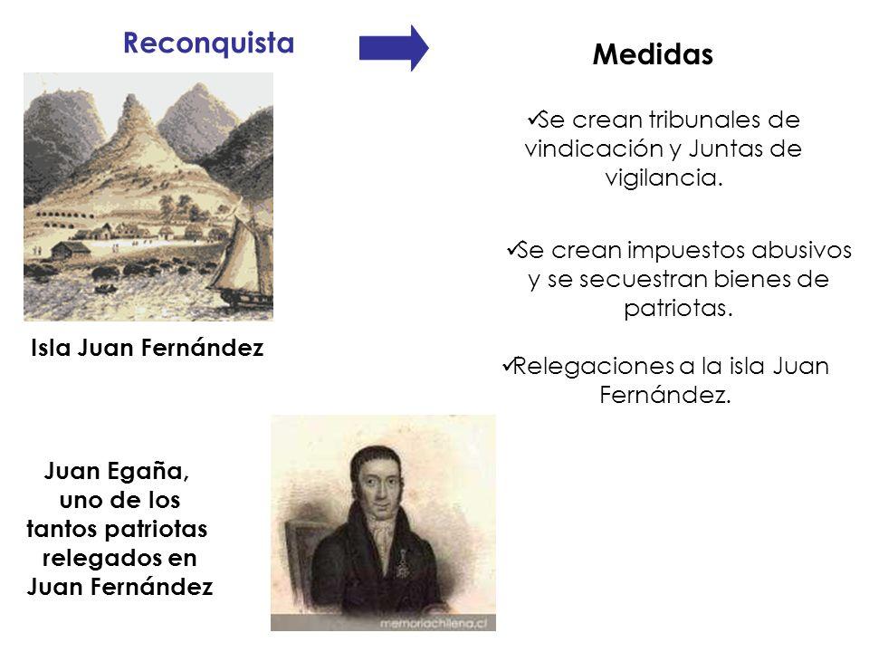 Reconquista Medidas. Isla Juan Fernández. Se crean tribunales de vindicación y Juntas de vigilancia.