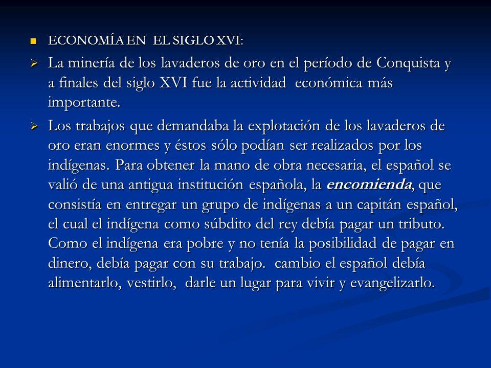 ECONOMÍA EN EL SIGLO XVI: