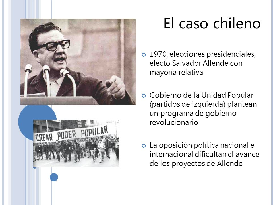 El caso chileno1970, elecciones presidenciales, electo Salvador Allende con mayoría relativa.