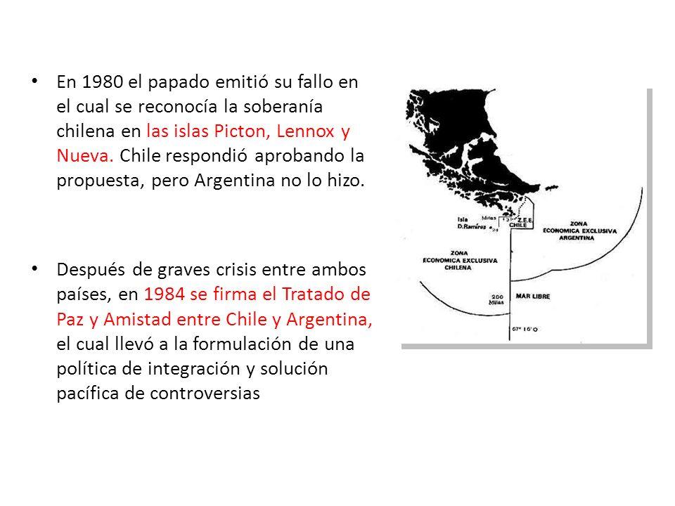 En 1980 el papado emitió su fallo en el cual se reconocía la soberanía chilena en las islas Picton, Lennox y Nueva. Chile respondió aprobando la propuesta, pero Argentina no lo hizo.