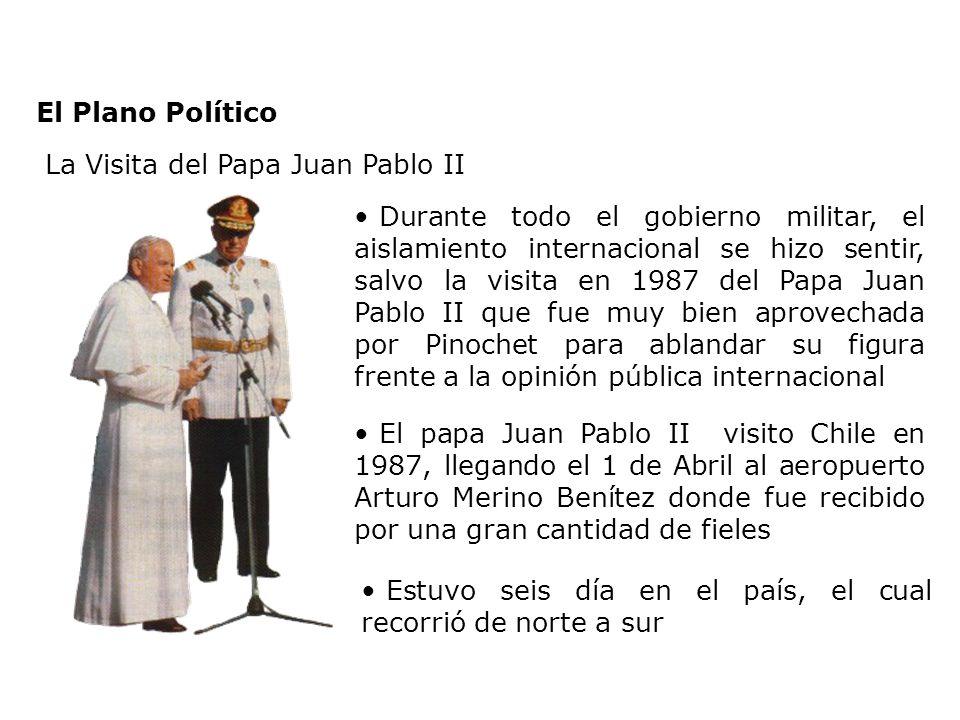 El Plano Político La Visita del Papa Juan Pablo II.