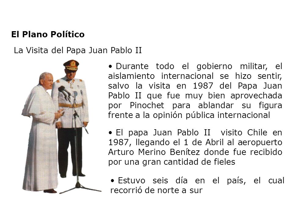 El Plano PolíticoLa Visita del Papa Juan Pablo II.