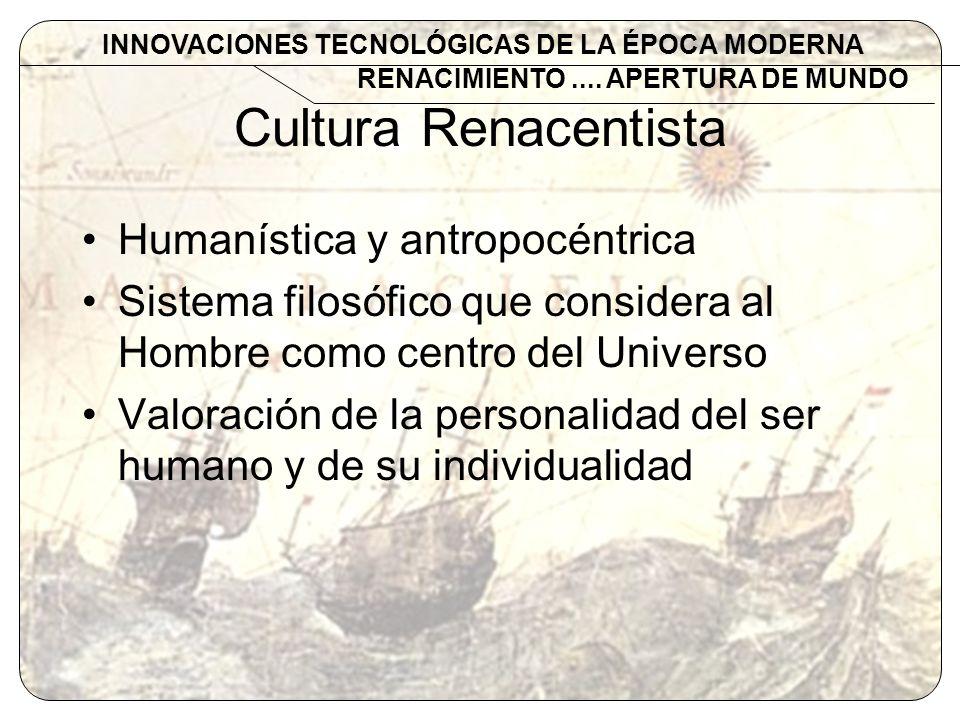 Cultura Renacentista Humanística y antropocéntrica