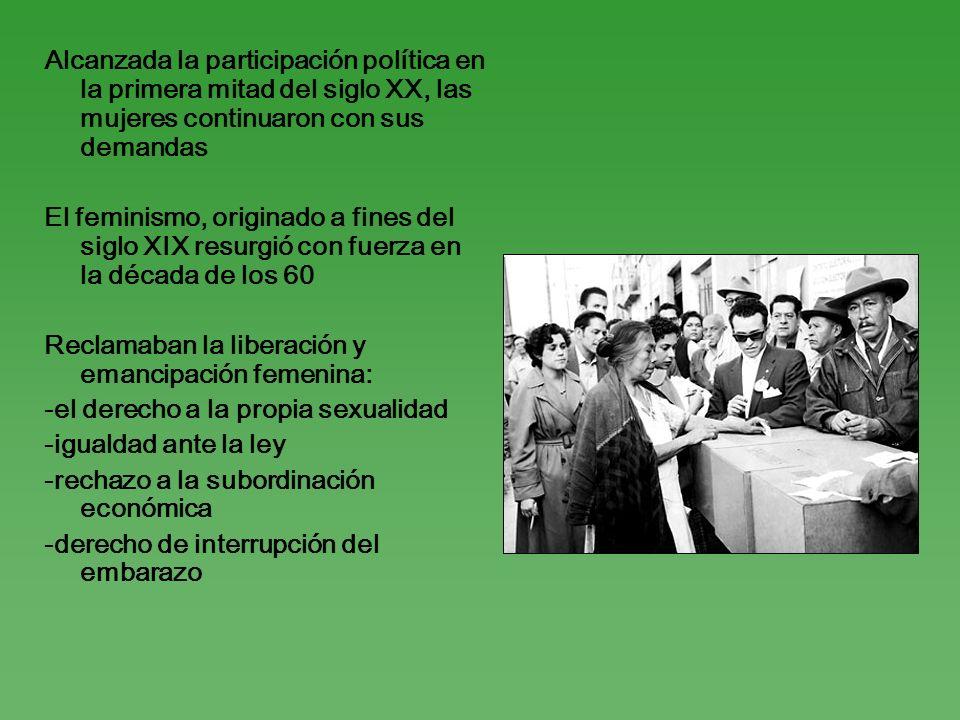 Alcanzada la participación política en la primera mitad del siglo XX, las mujeres continuaron con sus demandas