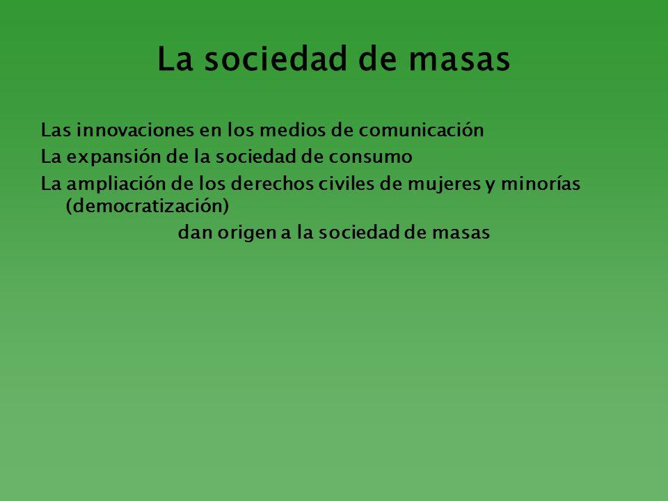 dan origen a la sociedad de masas