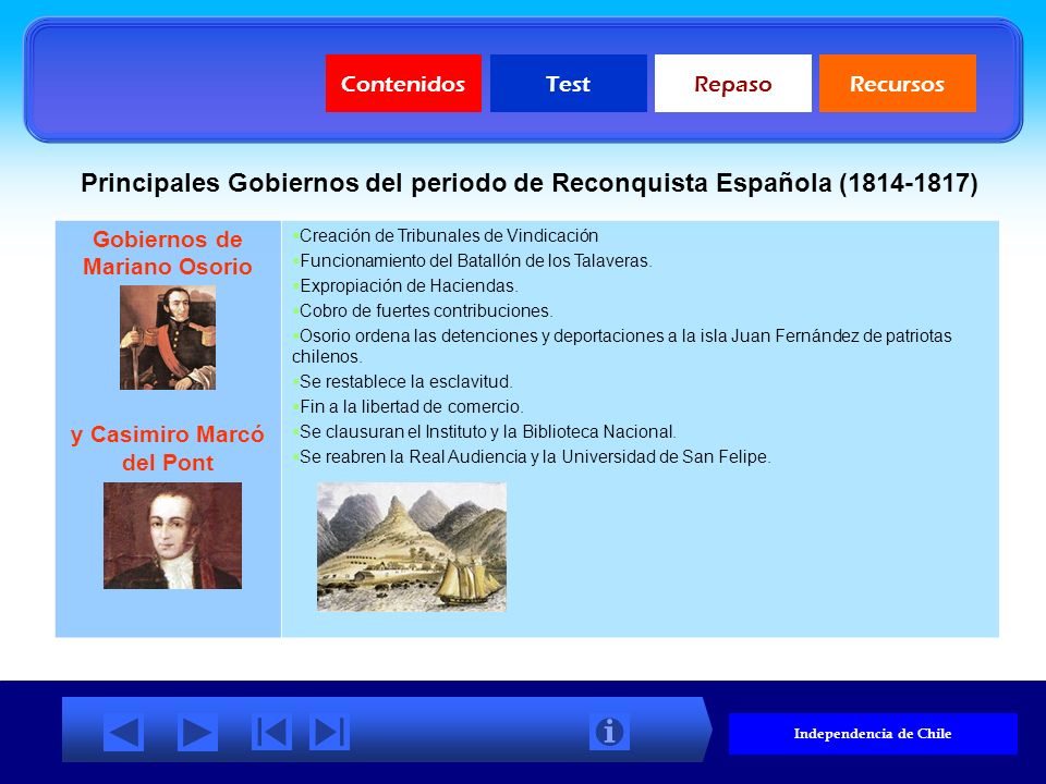 Principales Gobiernos del periodo de Reconquista Española (1814-1817)