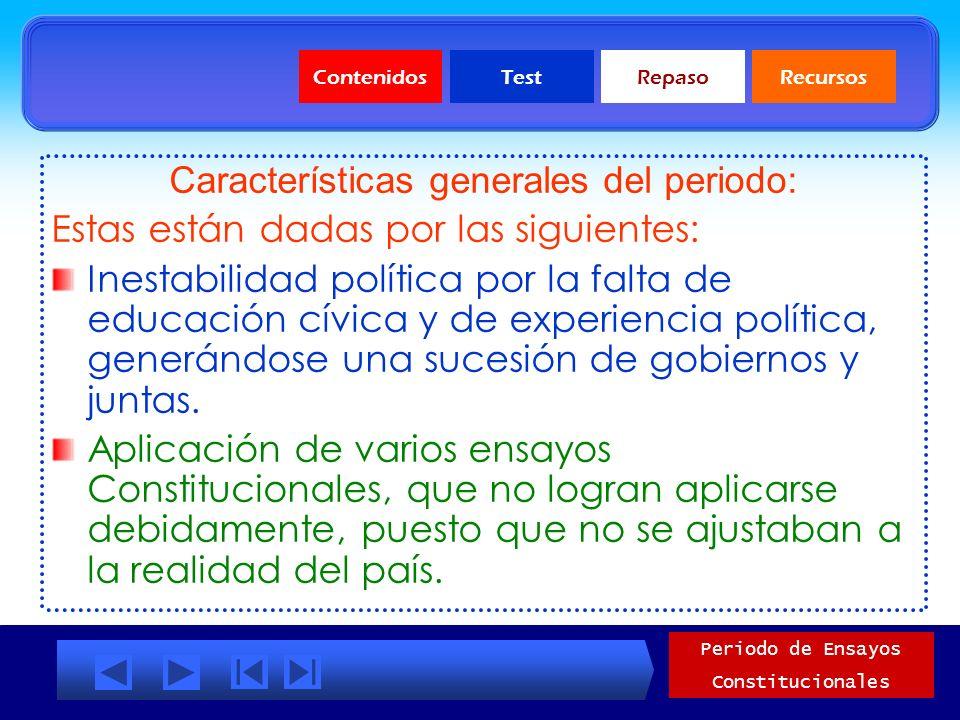 Características generales del periodo: