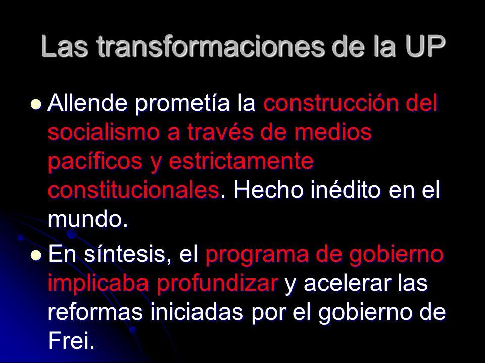 Las transformaciones de la UP