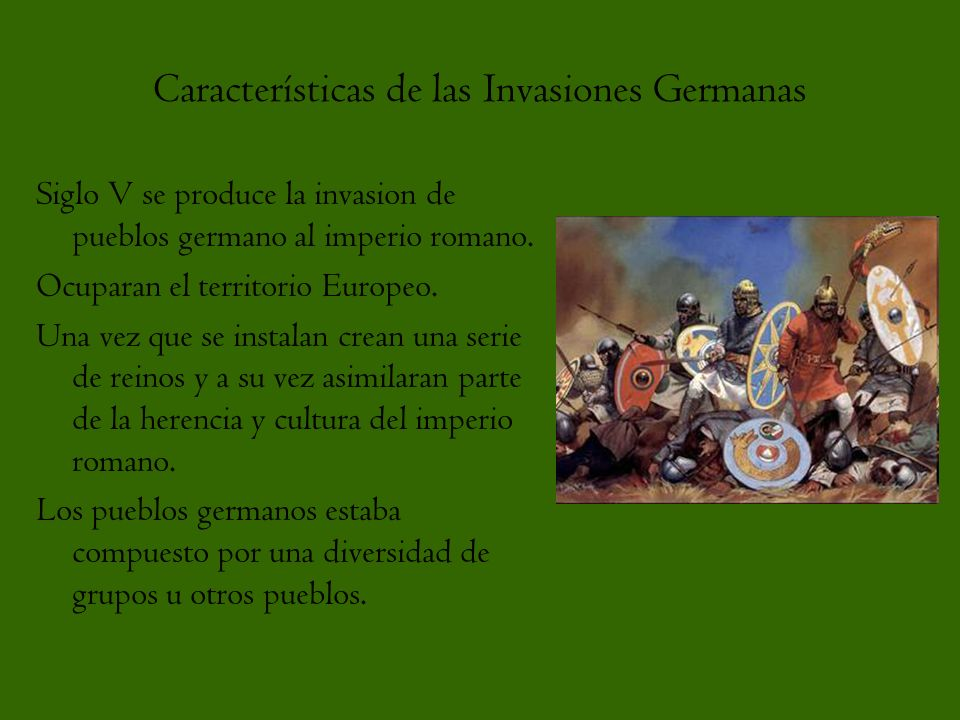 Características de las Invasiones Germanas
