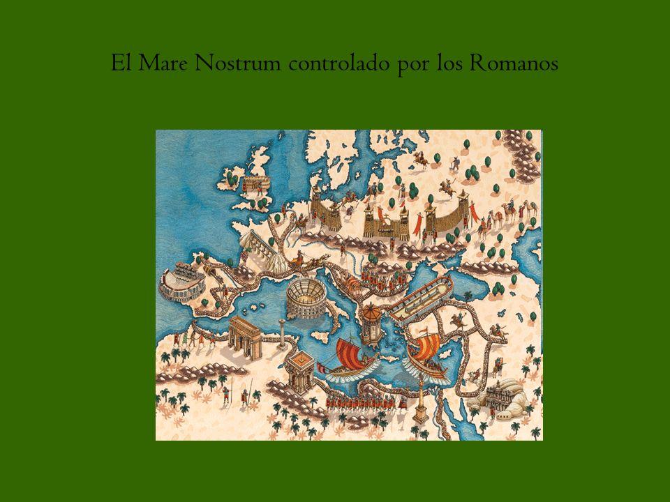 El Mare Nostrum controlado por los Romanos