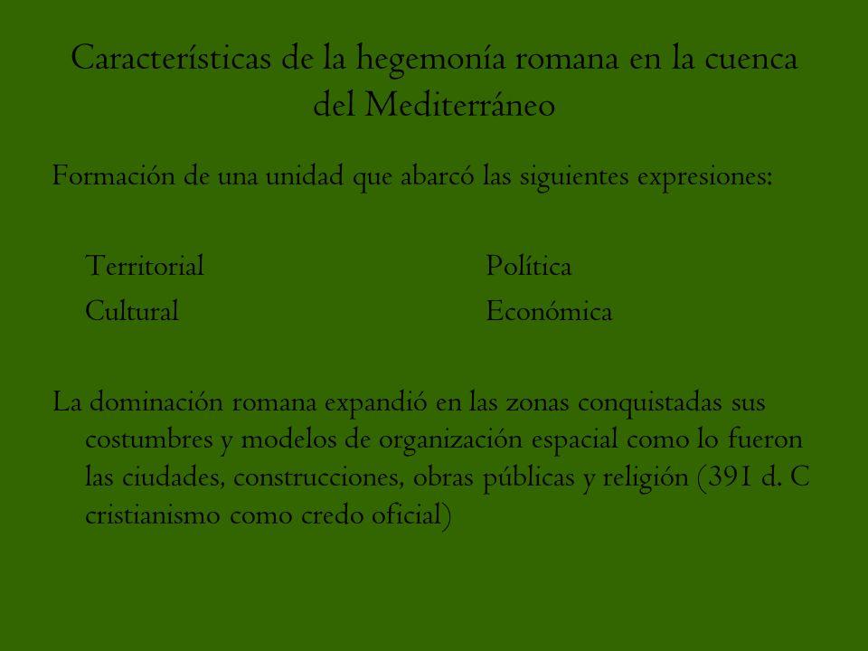 Características de la hegemonía romana en la cuenca del Mediterráneo