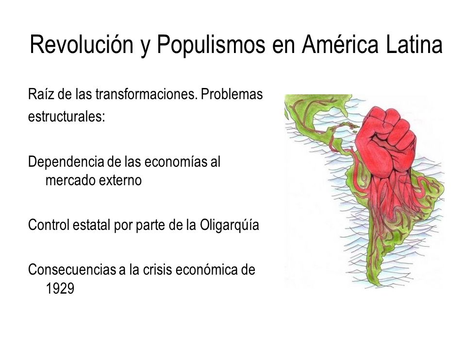 Revolución y Populismos en América Latina