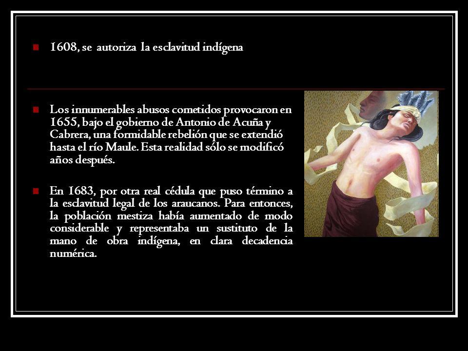 1608, se autoriza la esclavitud indígena