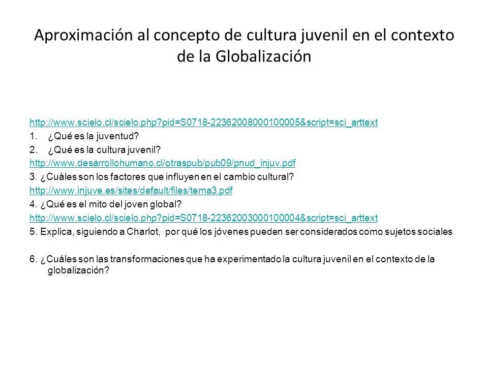Aproximación al concepto de cultura juvenil en el contexto de la Globalización
