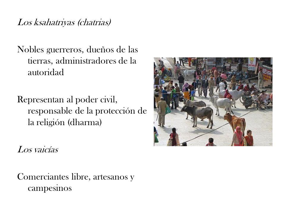 Los ksahatriyas (chatrias)