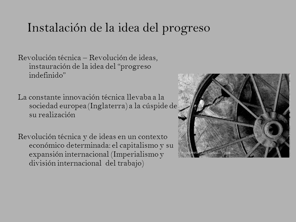 Instalación de la idea del progreso