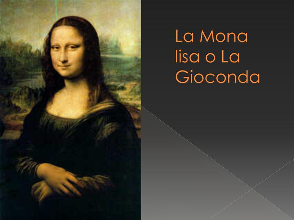 La Mona lisa o La Gioconda
