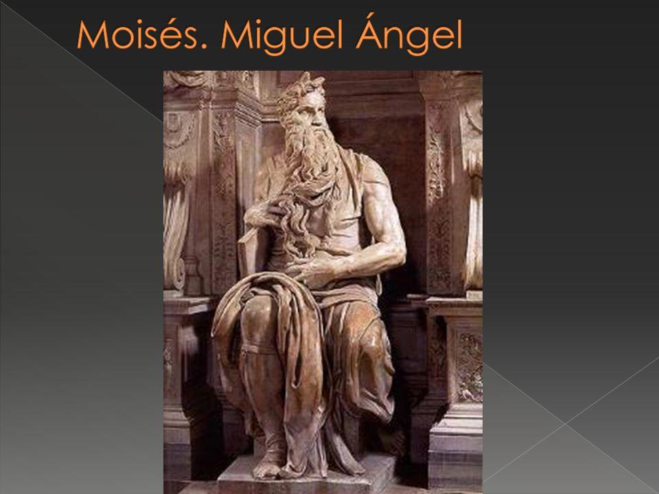 Moisés. Miguel Ángel