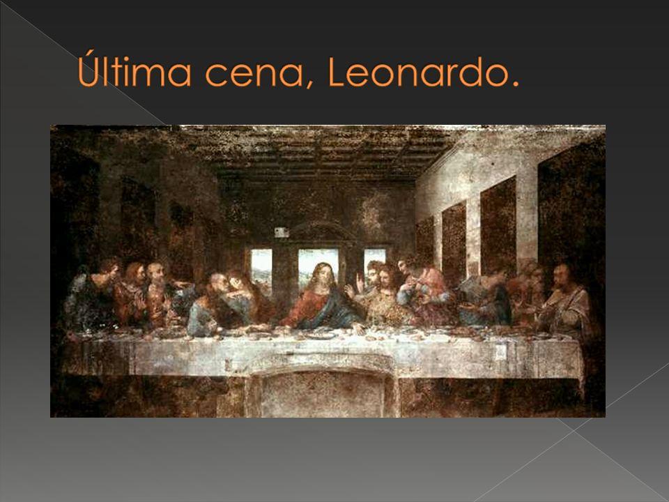 Última cena, Leonardo.