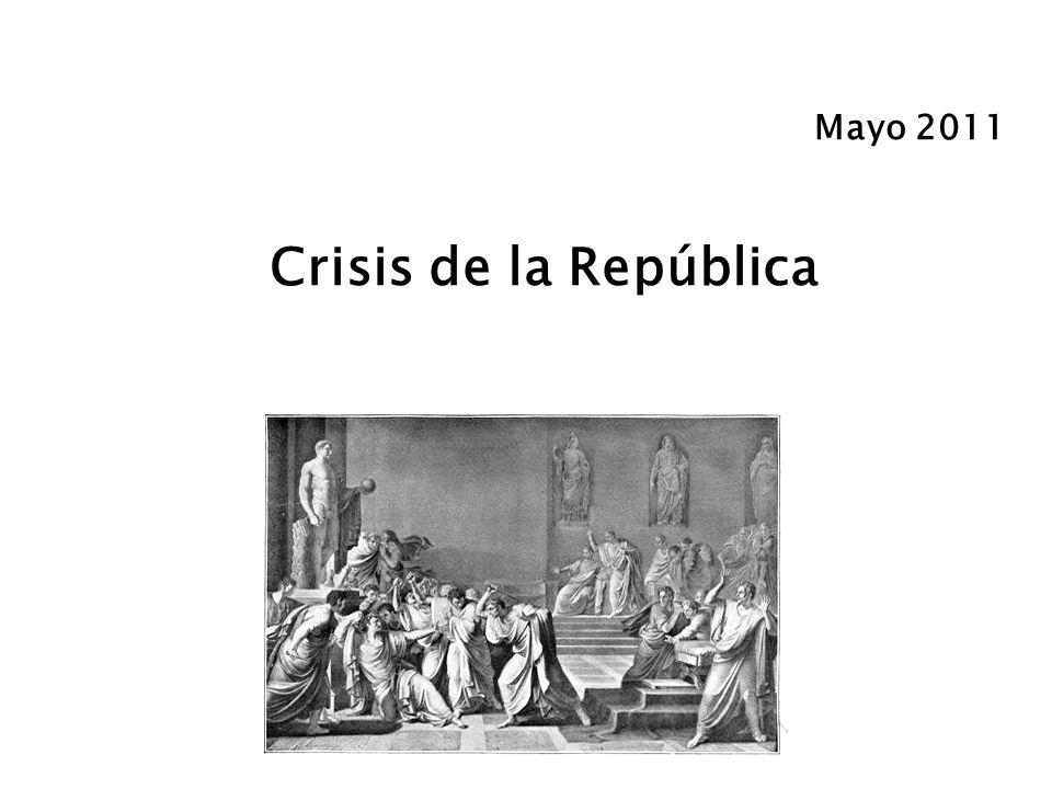 Mayo 2011 Crisis de la República