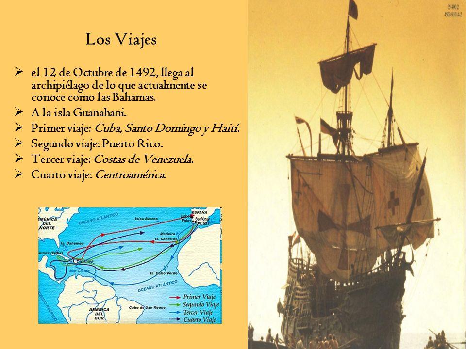 Los Viajesel 12 de Octubre de 1492, llega al archipiélago de lo que actualmente se conoce como las Bahamas.