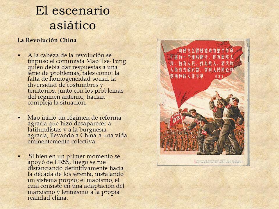 El escenario asiático La Revolución China