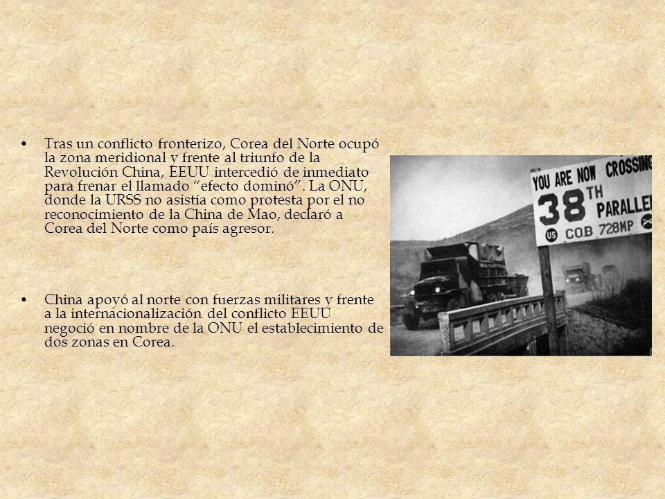 Tras un conflicto fronterizo, Corea del Norte ocupó la zona meridional y frente al triunfo de la Revolución China, EEUU intercedió de inmediato para frenar el llamado efecto dominó . La ONU, donde la URSS no asistía como protesta por el no reconocimiento de la China de Mao, declaró a Corea del Norte como país agresor.