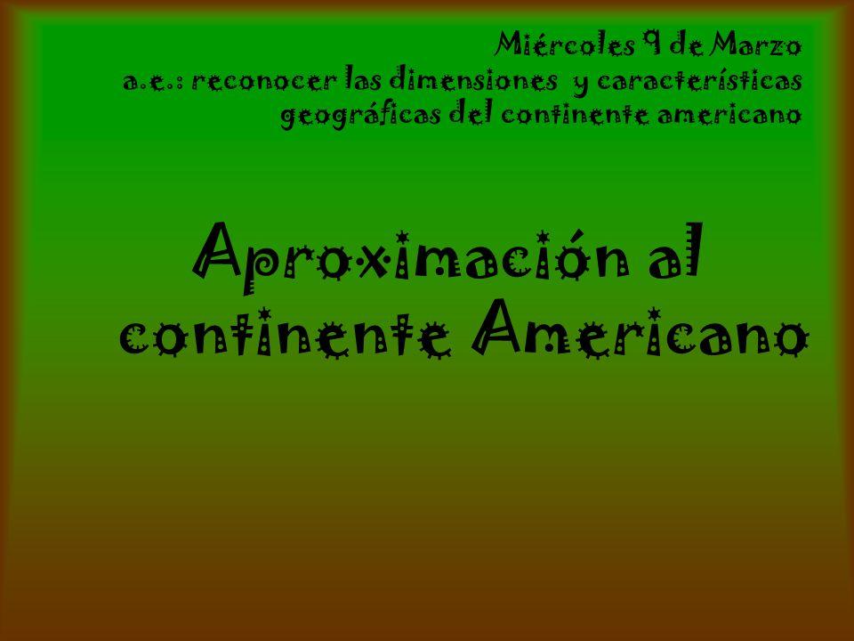 Aproximación al continente Americano