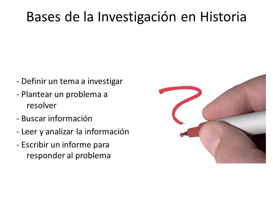 Bases de la Investigación en Historia