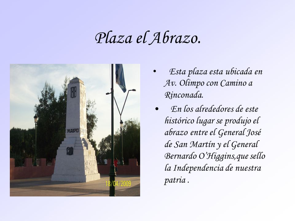 Plaza el Abrazo. Esta plaza esta ubicada en Av. Olimpo con Camino a Rinconada.