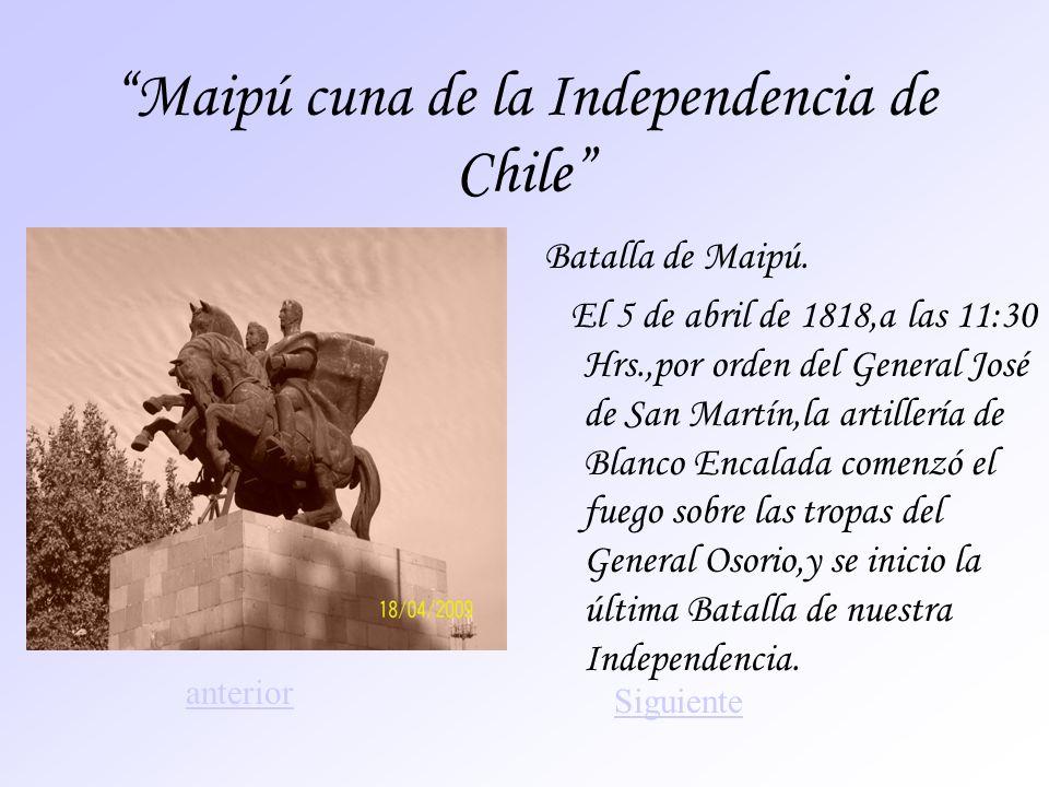Maipú cuna de la Independencia de Chile
