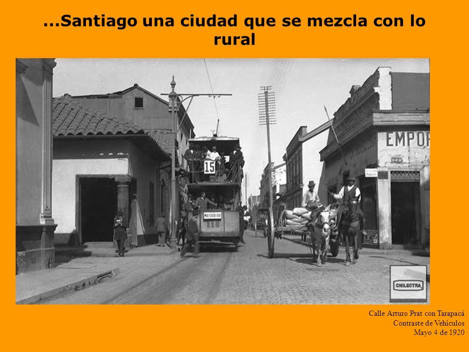 ...Santiago una ciudad que se mezcla con lo rural