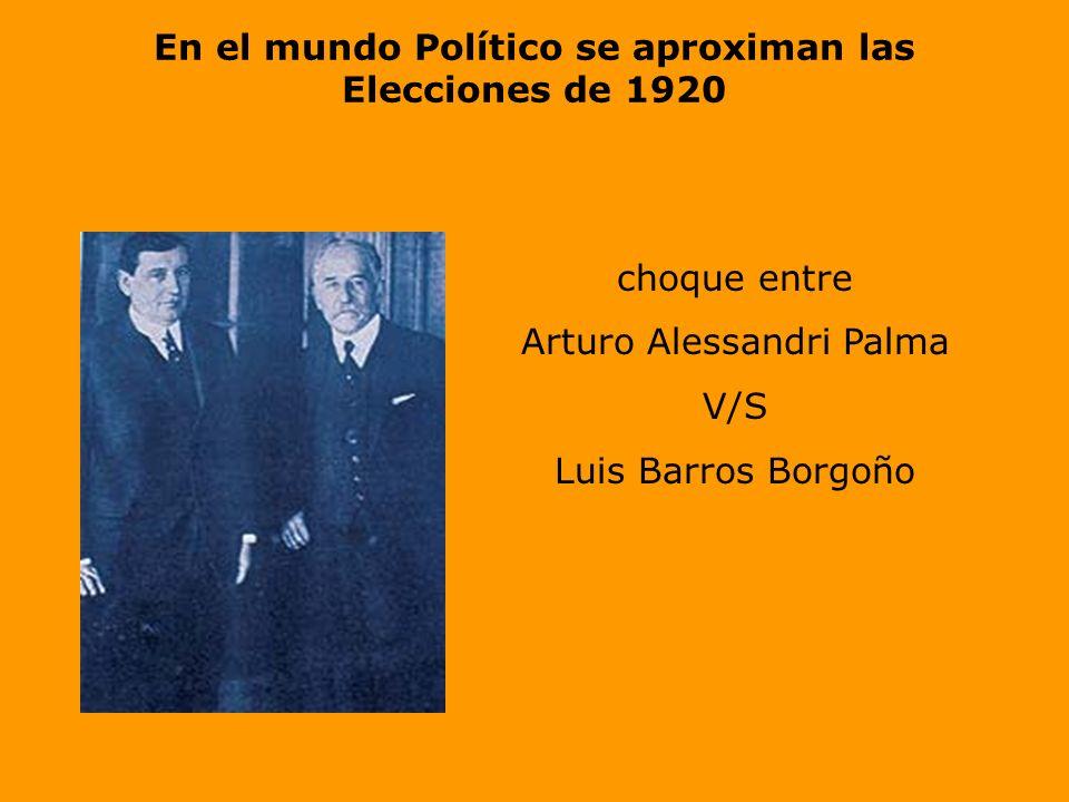 En el mundo Político se aproximan las Elecciones de 1920