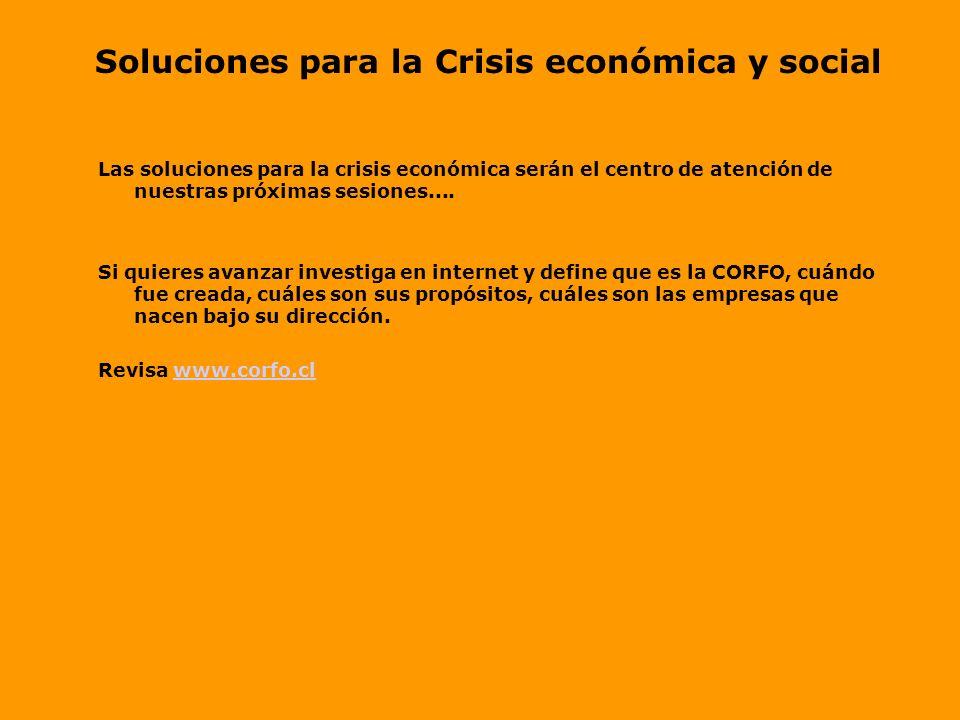 Soluciones para la Crisis económica y social